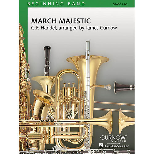 Curnow Music March Majestic (Grade 1.5 - Score and Parts) Concert Band Level 1.5 Composed by James Curnow
