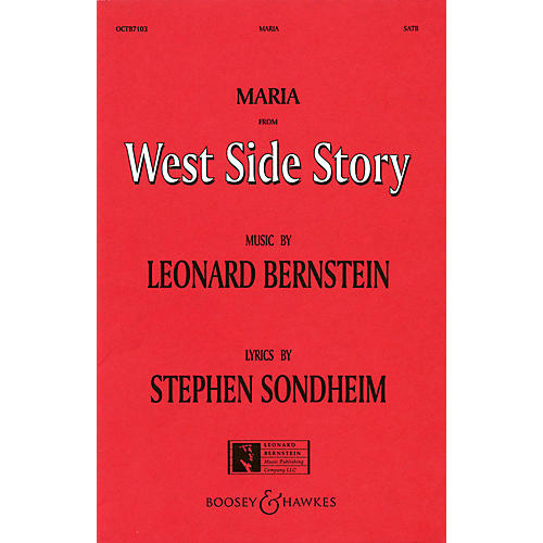Hal Leonard Maria (from West Side Story) (SATB) SATB Arranged by William Stickles