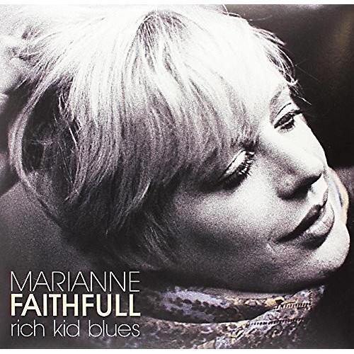 Alliance Marianne Faithful - Rich Kid Blues