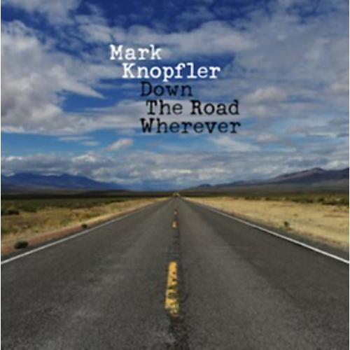 Alliance Mark Knopfler - Down The Road Wherever