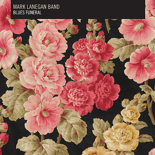 Alliance Mark Lanegan - Blues Funeral