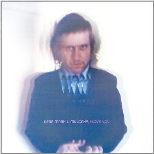 Alliance Mark Mulcahy - Dear Mark J. Mulcahy, I Love You
