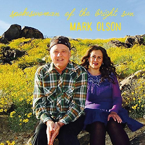Alliance Mark Olson - Spokeswoman Of The Bright Sun