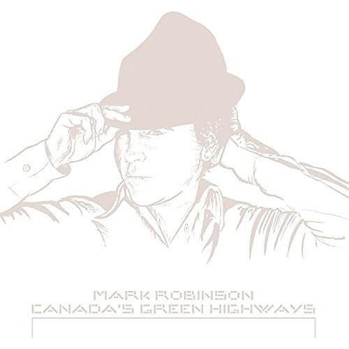 Alliance Mark Robinson - Canada's Green Highways
