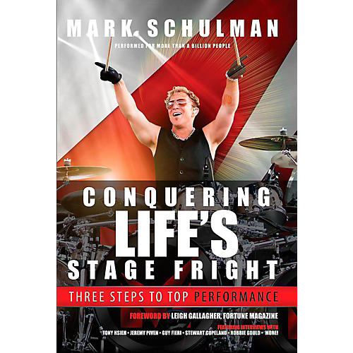 Hal Leonard Mark Schulman - Conquering Life's Stage Fright