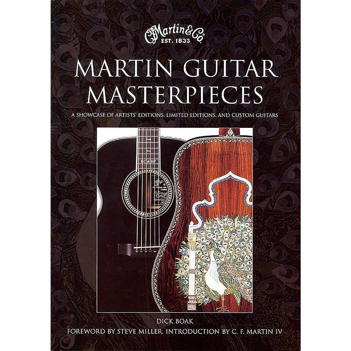 Hal Leonard Martin Guitar Masterpieces - A Showcase Of Artist's Editions Limited Editions And Custom