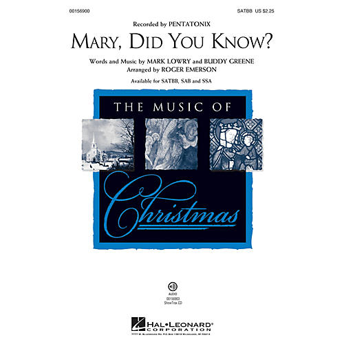Hal Leonard Mary, Did You Know? SATBB arranged by Roger Emerson