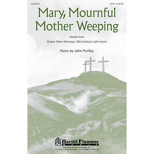 Shawnee Press Mary, Mournful Mother Weeping SATB composed by John Purifoy