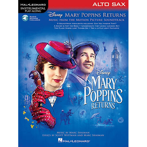 Hal Leonard Mary Poppins Returns for Alto Sax Instrumental Play-Along Songbook Book/Audio Online