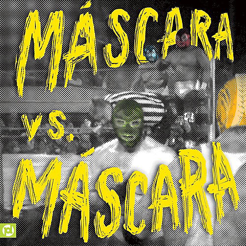 Alliance Mascaras - Mascara Vs. Mascara