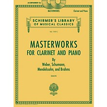 G. Schirmer Masterworks for Clarinet and Piano Woodwind Solo Series CD Composed by Various Edited by Eric Simon