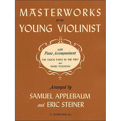 G. Schirmer Masterworks for Young Violinist with Piano Accompaniment