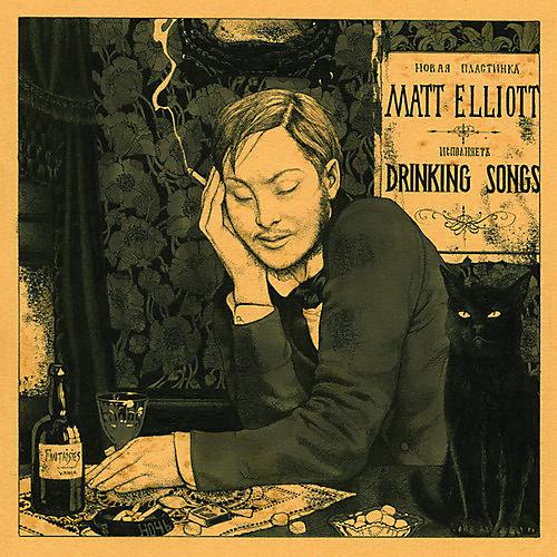 Alliance Matt Elliott - Drinking Songs