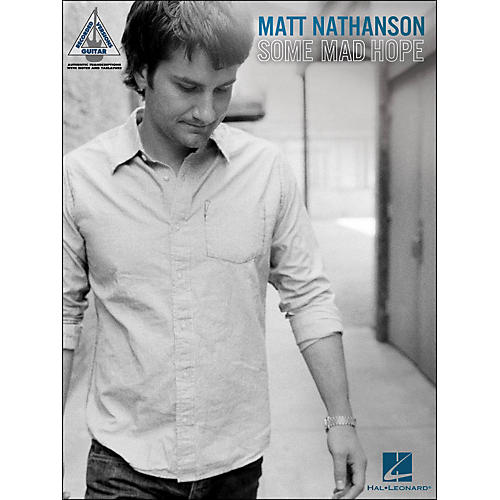 Hal Leonard Matt Nathanson - Some Mad Hope Tab Book