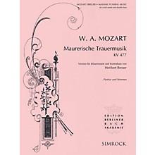 Simrock Maurerische Trauermusik, K. 477 Composed by Wolfgang Amadeus Mozart Arranged by Heribert Breuer