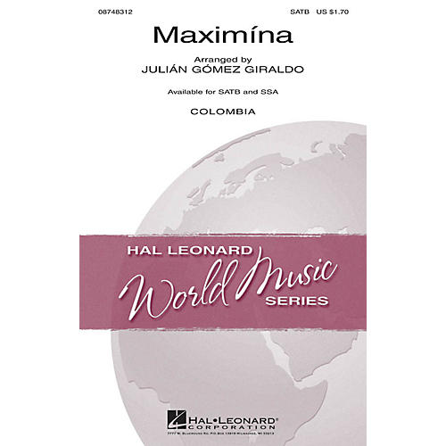 Hal Leonard Maximína SSA Arranged by Julián Gómez Giraldo