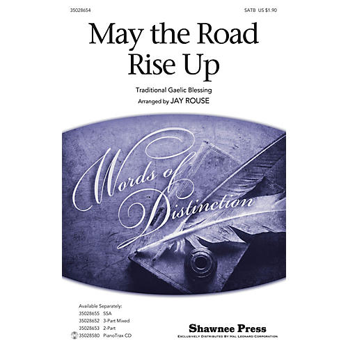 Shawnee Press May the Road Rise Up SATB arranged by Jay Rouse