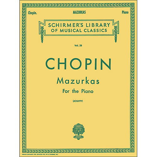 G. Schirmer Mazurkas for Piano By Chopin
