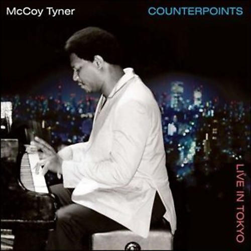 Alliance McCoy Tyner - Counterpoints - Live in Tokyo