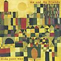 Alliance Me & My Friends - Hide Your Way thumbnail