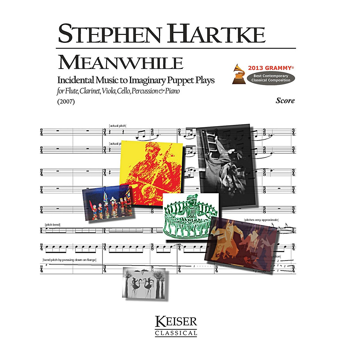 Lauren Keiser Music Publishing Meanwhile: Incidental Music to Imaginary Puppet Plays (for 6 Players) LKM Music Series by Stephen Hartke