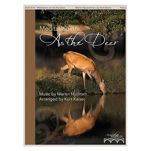 Fred Bock Music Meditation on As the Deer (The Worship Bridges Series)