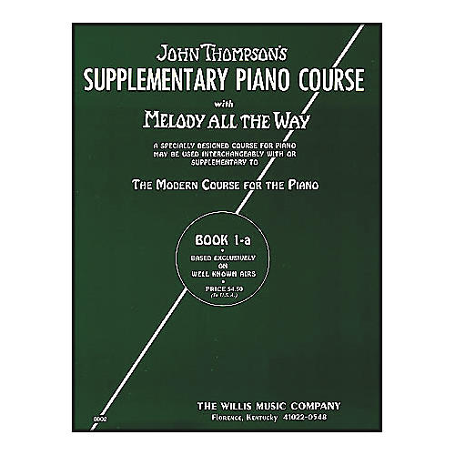 Willis Music Melody All The Way Book 1A - Early Elementary Level by John Thompson