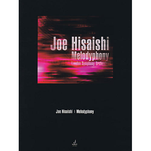 Schott Melodyphony (Orchestra) Schott Series Softcover Composed by Joe Hisaishi