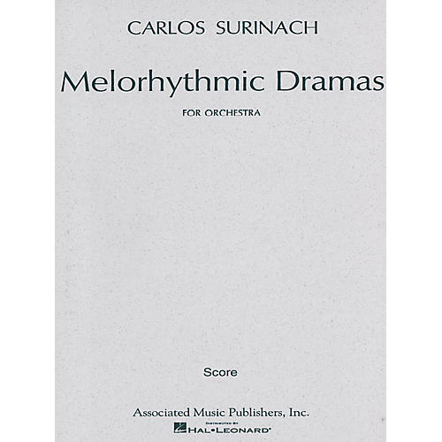 Associated Melorhythmic Dramas (1966) (Full Score) Study Score Series Composed by Carlos Surinach