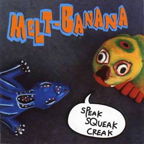Alliance Melt Banana - Speak Squeak