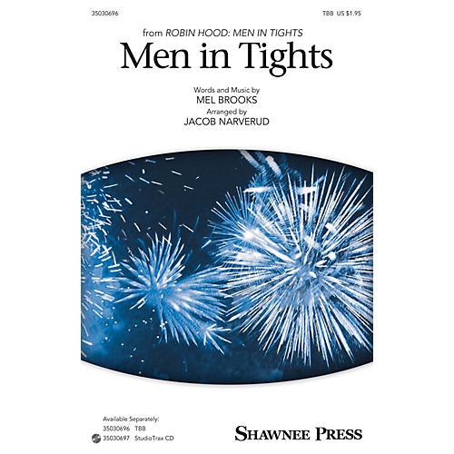Shawnee Press Men in Tights TBB arranged by Jacob Narverud