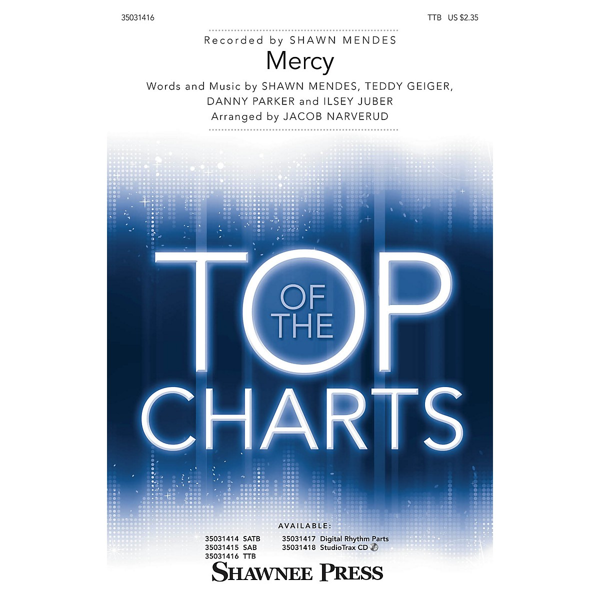 Shawnee Press Mercy TTB by Shawn Mendes arranged by Jacob Narverud