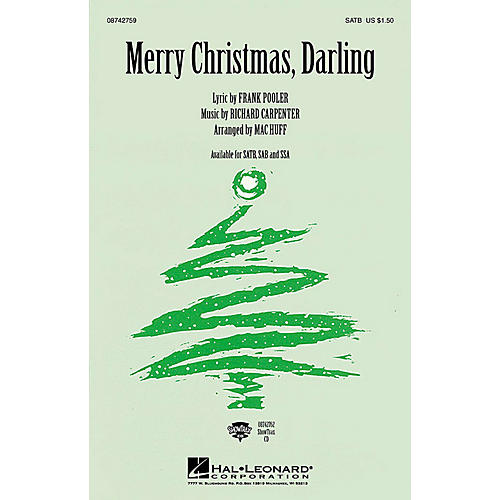 Hal Leonard Merry Christmas, Darling SATB by The Carpenters arranged by Mac Huff