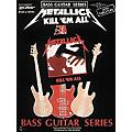 Cherry Lane Metallica - Kill 'em All Bass Guitar Series Tab Songbook thumbnail