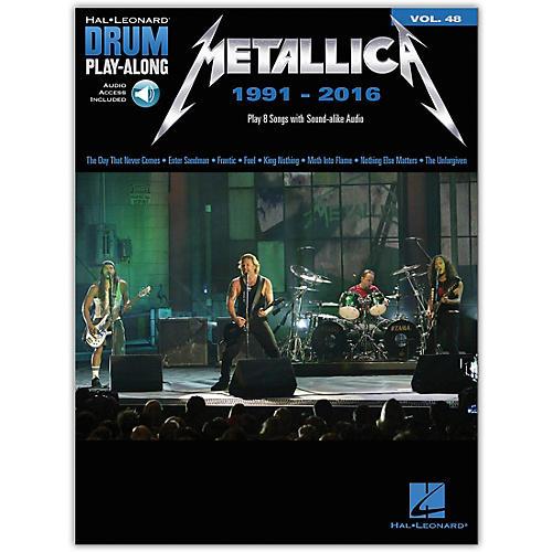 Hal Leonard Metallica: 1991-2016 Drum Play-Along 48 Book/Audio Online