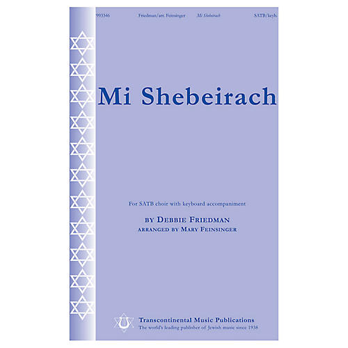 Transcontinental Music Mi Shebeirach SATB arranged by Mary Feinsinger
