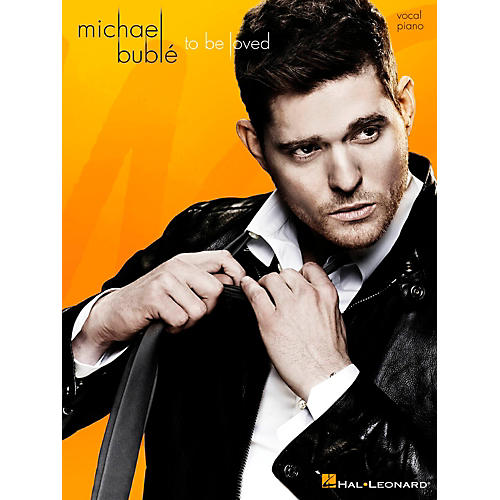 Hal Leonard Michael Buble - To Be Loved for Vocal/Piano