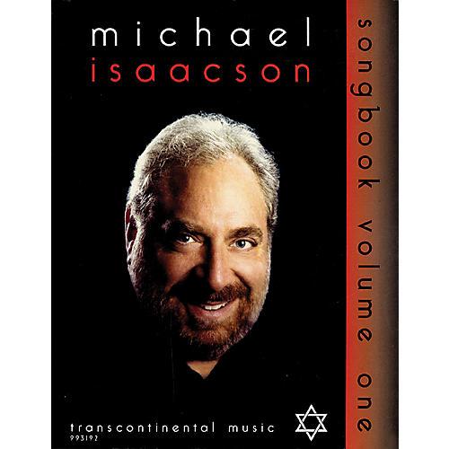 Transcontinental Music Michael Isaacson Songbook, Volume I Transcontinental Music Folios Series Performed by Michael Isaacson