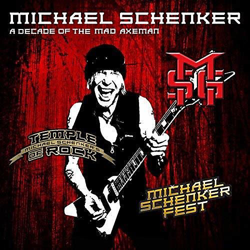 Alliance Michael Schenker - Decade Of The Mad Axeman (the Studio Recordings)