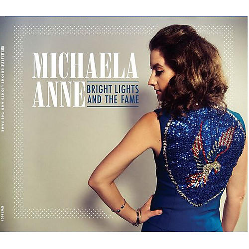 Alliance Michaela Anne - Bright Lights And The Fame