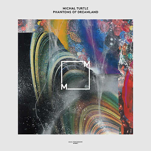 Alliance Michal Turtle - Phantoms Of Dreamland