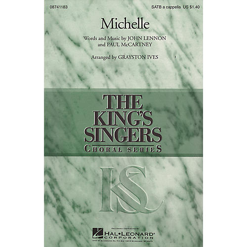 Hal Leonard Michelle SATB a cappella by The King's Singers arranged by Grayston Ives