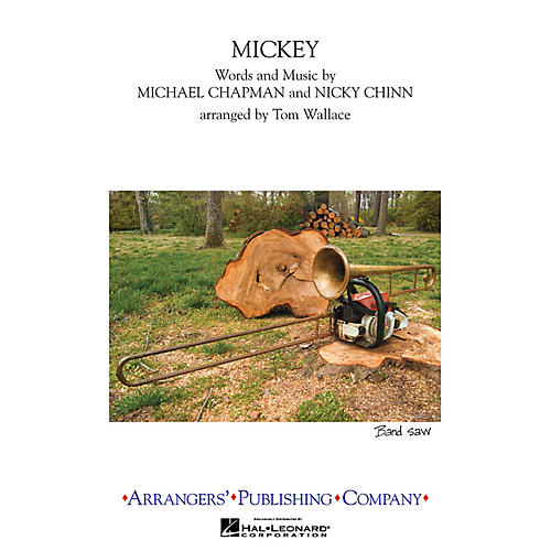 Arrangers Mickey Marching Band Level 3 by Toni Basil Arranged by Tom Wallace