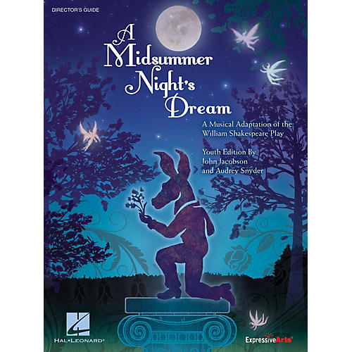 Hal Leonard Midsummer Night's Dream, A - Youth Musical Preview Pak Composed by John Jacobson