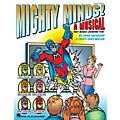 Hal Leonard Mighty Minds! (A Musical That Makes Learning Fun!) ShowTrax CD Composed by Cristi Cary Miller thumbnail