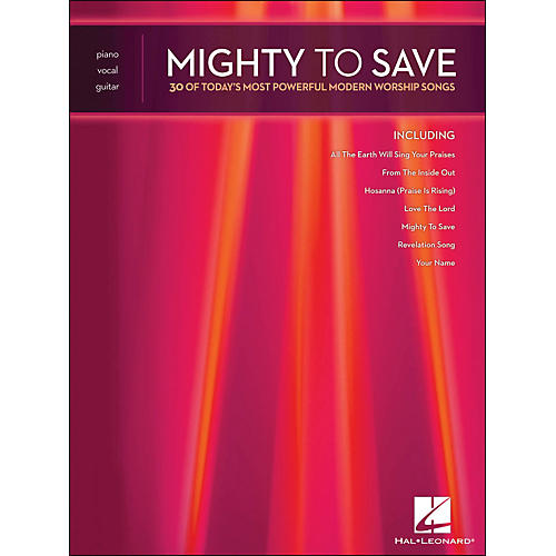 Integrity Music Mighty To Save - 30 Of Today's Most Powerful Modern Worship Songs arranged for piano, vocal, and guitar (P/V/G)