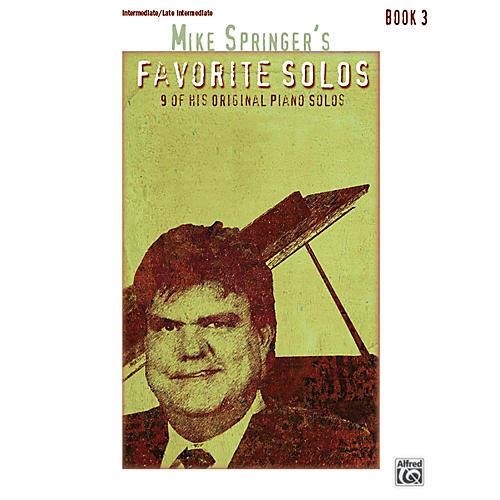 Alfred Mike Springer's Favorite Solos, Book 3 Intermediate / Late Intermediate