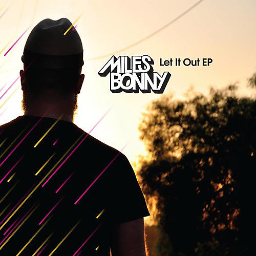 Alliance Miles Bonny - Let It Out