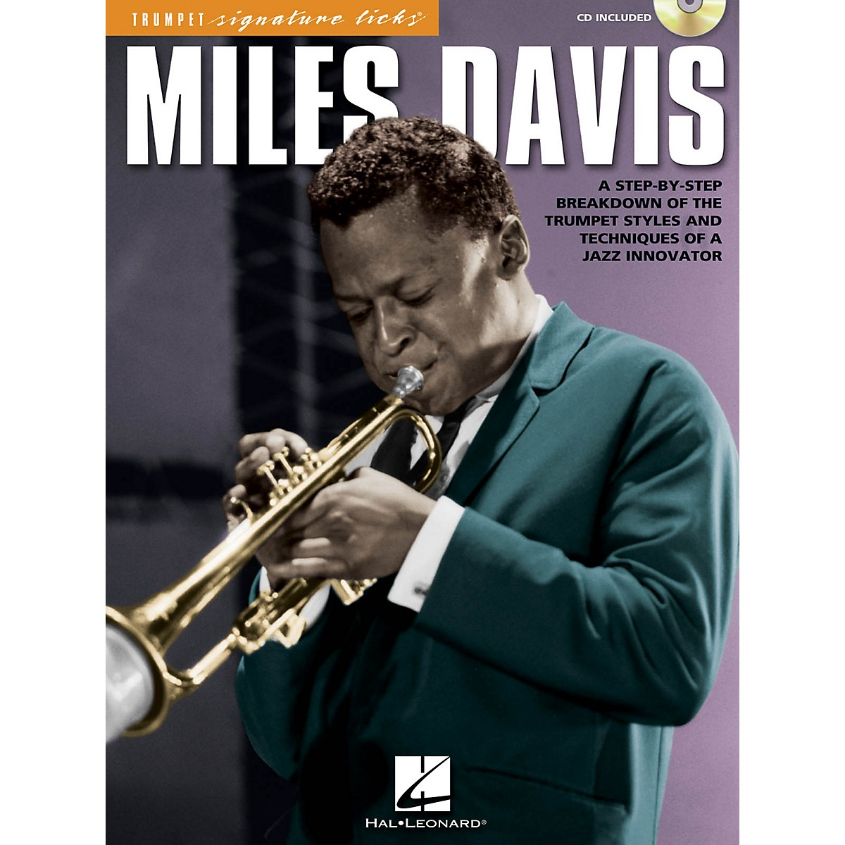 Hal Leonard Miles Davis Signature Licks Trumpet Series Softcover with CD Performed by Miles Davis