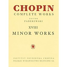 PWM Minor Works (Chopin Complete Works Vol. XVIII) PWM Series Softcover